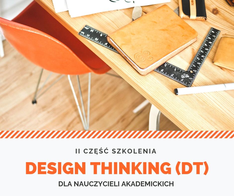 II część szkolenia Design Thinking dla nauczycieli akademickich