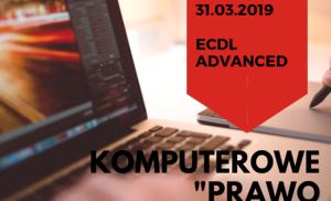 ECDL Advanced – kolejna szansa na zdobycie nowych umiejętności